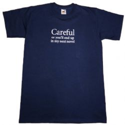careful-or-you-ll-end-up-in-my-novel-unisex-t-shirt-963-p[ekm]250x250[ekm]
