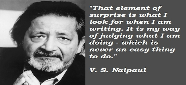 Image result for the best of v. s. naipaul quotes
